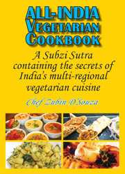 cover for Chef Zubin D'Souza's All-Indian Vegetarian Cookbook
