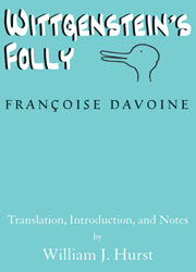 cover for Francoise Davoine's Wittgenstein's Folly, translated by William J. Hurst