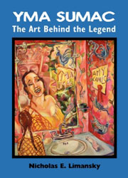 cover for Nicholas E. Limansky's Yma Sumac: The Art Behind the Legend