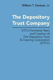 cover art of William T. Dentzer Jr.'s The Depository Trust Company