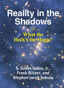 cover art of S. James Gates Jr. and Frank Blitzer's upcoming title, Reality in the Shadows