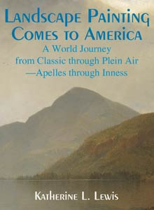 cover art of Katherine L. Lewis' Landscape Painting Comes to America