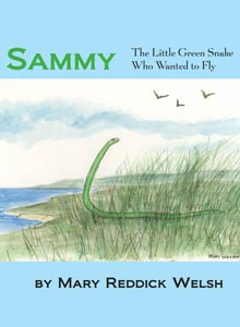 cover art of Mary Riddick Welsh's Sammy, The Little Green Snake Who Wanted to Fly